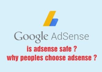 is-adense-safe, why peoples choose adsense